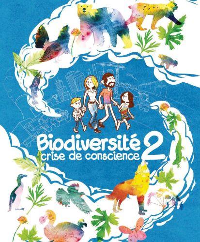 Biodiversité 2, crise de conscience